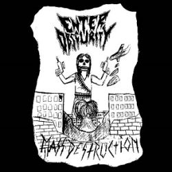 Enter Obscurity - Mass Destruction