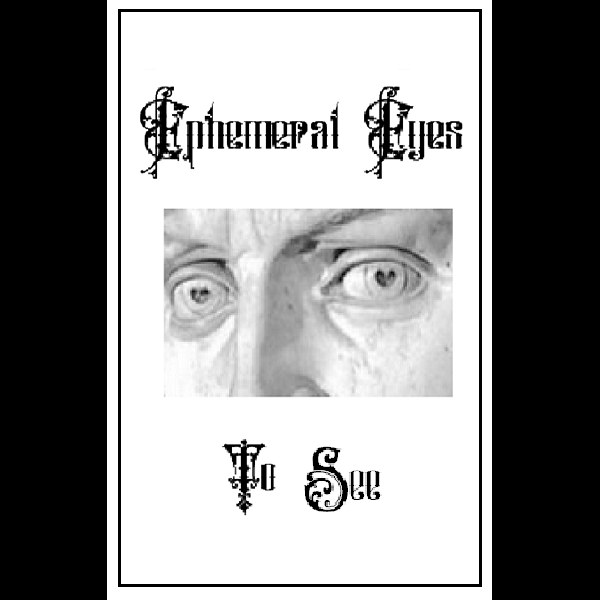 Reviews for Ephemeral Eyes - To See