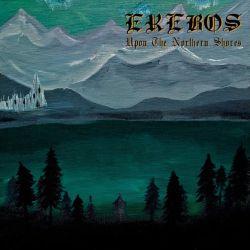 Erebos - Upon the Northern Shores