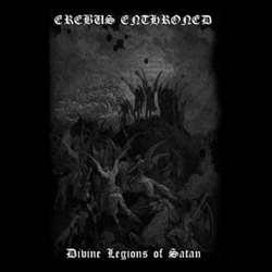 Erebus Enthroned - Divine Legions of Satan