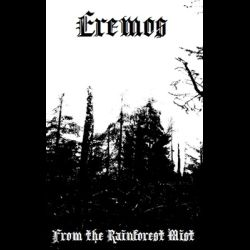 Eremos (GBR) - From the Rainforest Mist