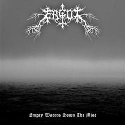 Ergot - Empty Waters Down the Mist