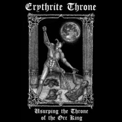 Erythrite Throne - Usurping the Throne of the Orc King