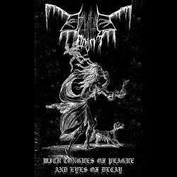 Erythrite Throne - With Tongues of Plague and Eyes of Decay