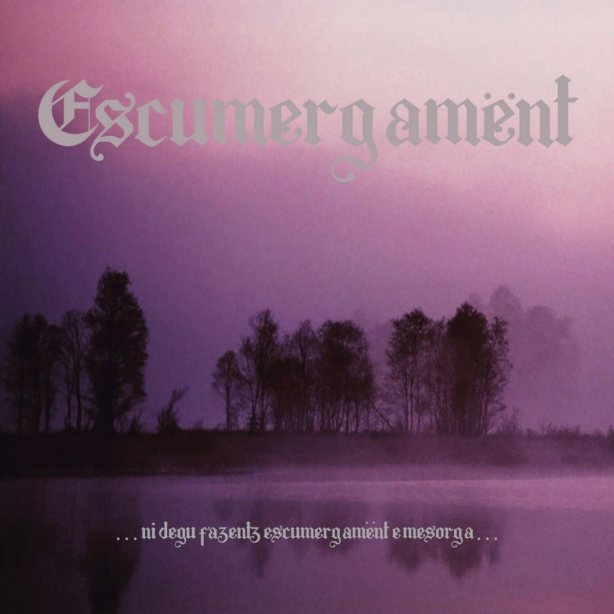 Reviews for Escumergamënt - ...Ni Degu Fazentz Escumergamënt e Mesorga...