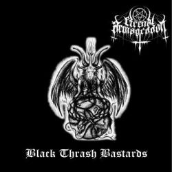 Review for Eternal Armageddon - Black Thrash Bastards