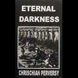 Eternal Darkness (BGR) - Християнска перверзия