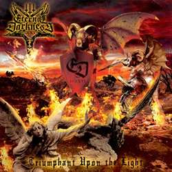 Eternal Darkness DCLXVI - Triumphant upon the Light