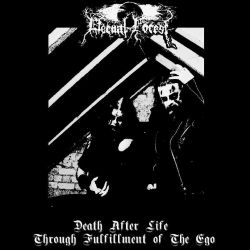 Eternal Forest - Death After Life Through Fulfillment of the Ego