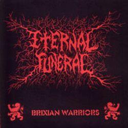 Eternal Funeral (ITA) - Brixian Warriors