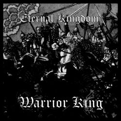 Eternal Kingdom - Warrior King