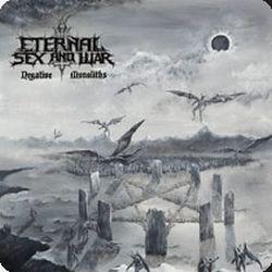 Eternal Sex and War - Negative Monoliths