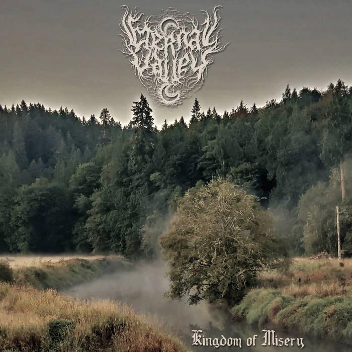 Eternal Valley - Kingdom of Misery