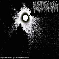 Eternal Valley - When Darkness Fills All Dimensions