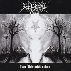 Eternal War (DEU) - Eure Welt Wird Enden