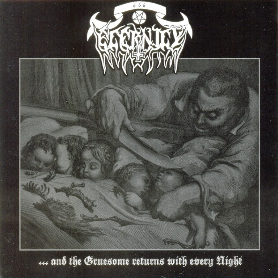 Eternity (DEU) - ...and the Gruesome returns with every Night