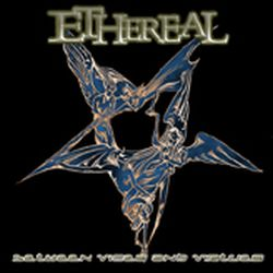 Ethereal (COL) - Between Vices and Virtues