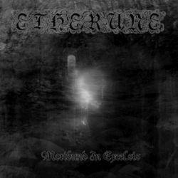 Etherune - Moribund in Excelsis