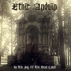 Ethir Anduin - In the Fog of the Dead Lakes