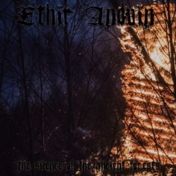 Ethir Anduin - The Silence of the Ancient Forests