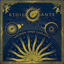 Etoile Filante - Magnum Opus Caelestis