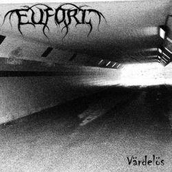 Eufori - Värdelös