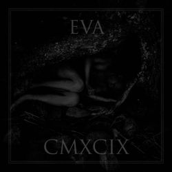 Eva - CMXCIX