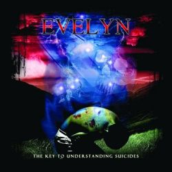 Evelyn - The Key to Understanding Suicides