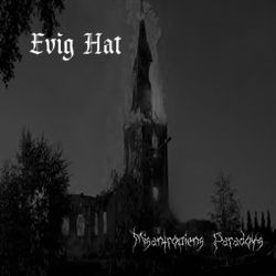 Evig Hat - Misantropiens Paradoks