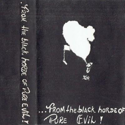 Evil (BRA) - From the Black Horde of Pure Evil