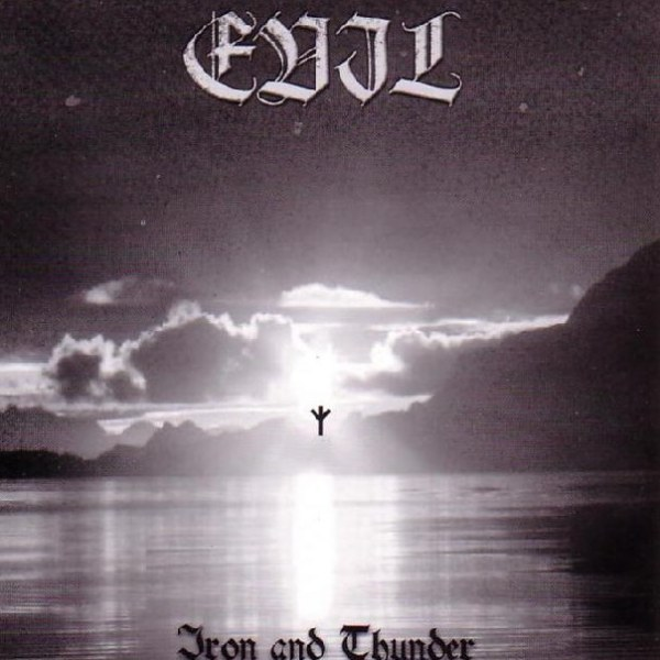 Evil (BRA) - Iron and Thunder