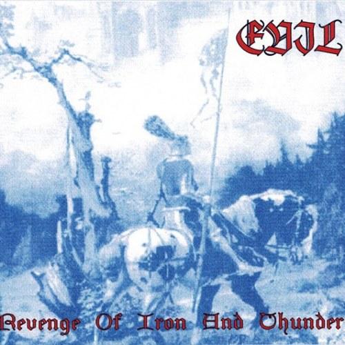 Evil (BRA) - Revenge of Iron and Thunder