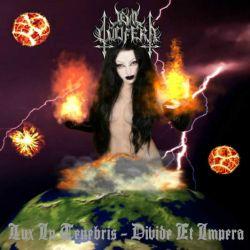 Evil Lucifera - Lux in Tenebris - Divide et Impera