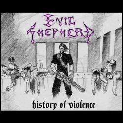 Evil Shepherd - History of Violence