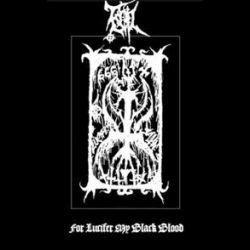 Evil (SVK) - For Lucifer My Black Blood