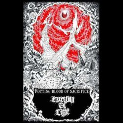 Reviews for Execution of Light - Rotting Blood of Sacrifice
