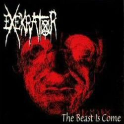 Exekrator - The Beast Is Come