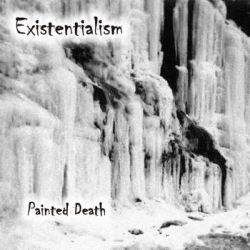 Existentialism - Painted Death