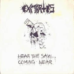 Reviews for Exmortes - Hear the Saw... Coming Near