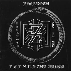Ezgaroth - D.C.L.X.V.I: The Order