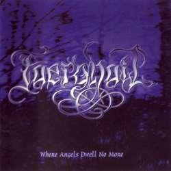 Faerghail - Where Angels Dwell No More