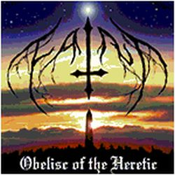 Faint - Obelisc of the Heretic
