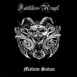 Faithless Angel - Malum Satan