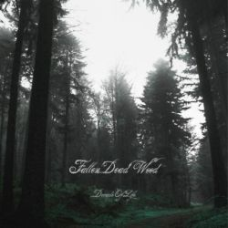 Fallen Dead Wood - Decade of Life