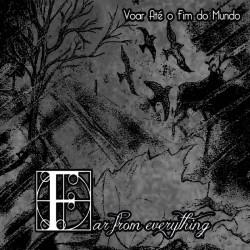 Reviews for Far from Everything - Voar Até o Fim do Mundo