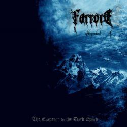 Farrore - The Emperor to the Dark Epoch