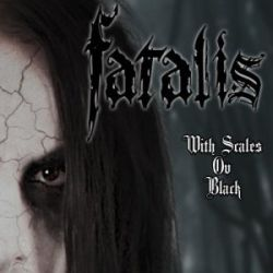 Fatalis - With Scales ov Black