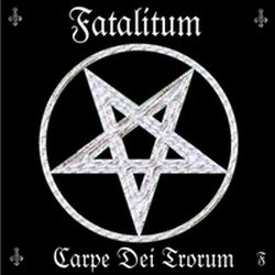 Review for Fatalitum - Carpe Dei Trorum