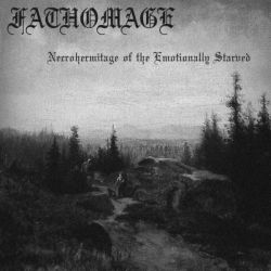 Review for Fathomage - Necrohermitage of the Emotionally Starved