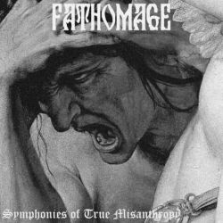 Review for Fathomage - Symphonies of True Misanthropy